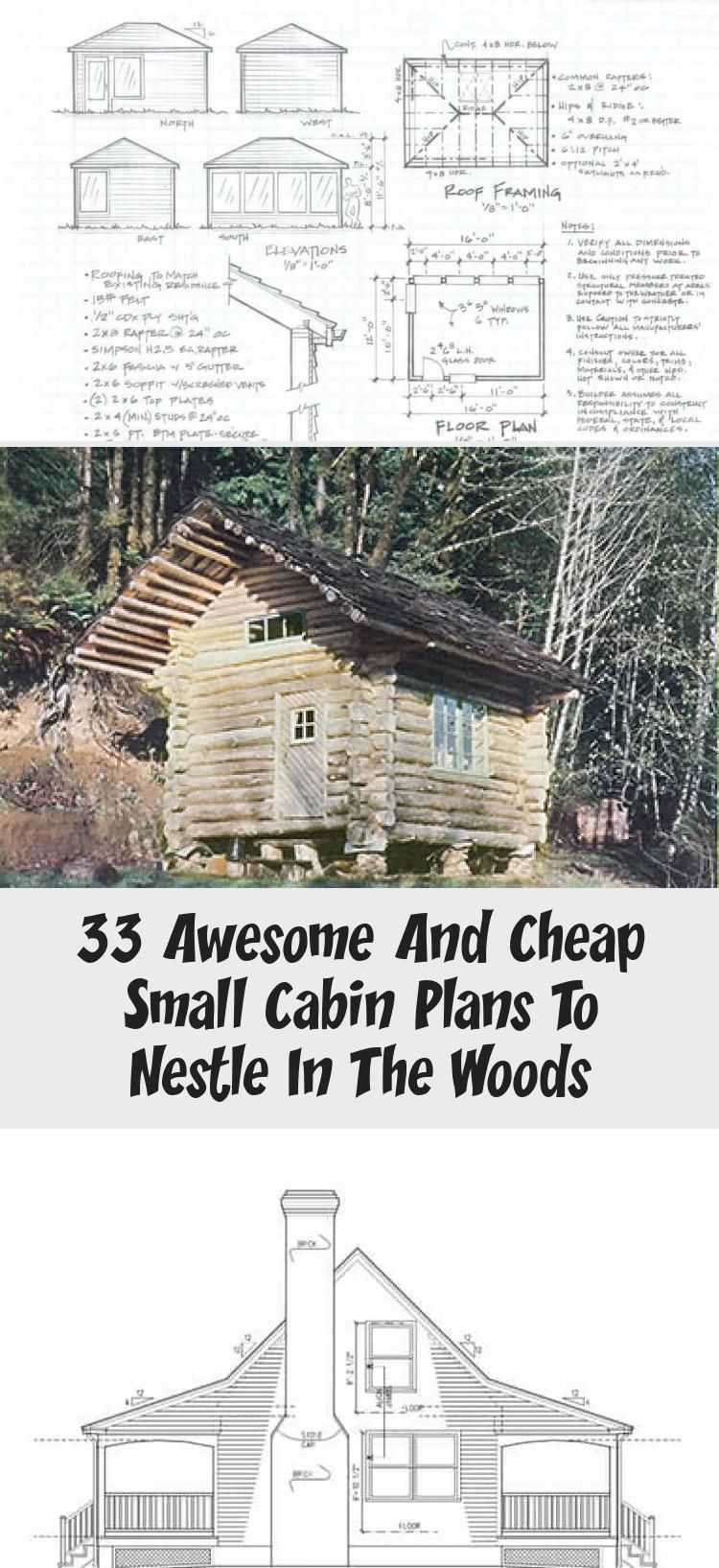33 Free Or Cheap Small Cabin Plans To Nestle In The Woods Tinyhousedesigncheap Cabin Plans Small Cabin Plans Small Cabin