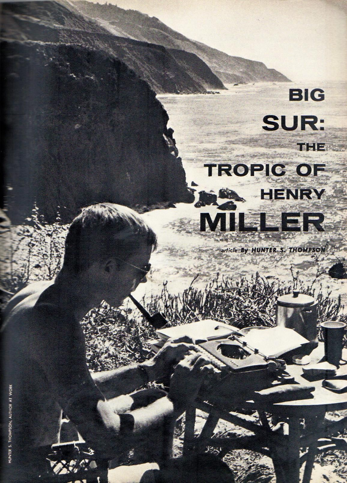 Article by hunter s thompson big sur the tropic of