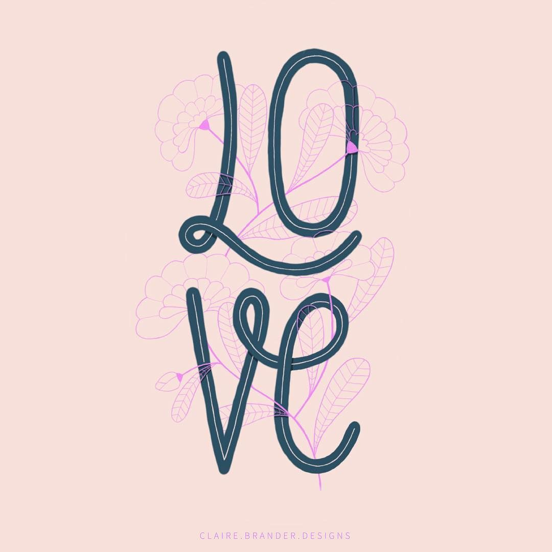 """Claire  on Instagram: """"L-O-V-E . #happyvalentinesday #valentinesday #valentine #love #floral #flower #type #typography #illustration #handdrawn #drawing #ipadpro…"""""""