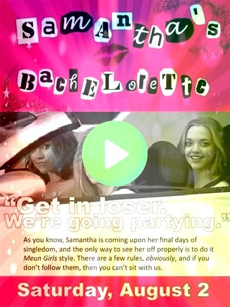 to Throw Your Own Mean Girls Bachelorette Party Thats So Fetch  How to Throw Your Own Mean Girls Bachelorette Party Thats So Fetch   The most popular Bachelorette Party S...