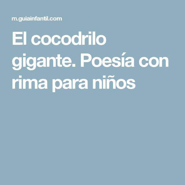 El cocodrilo gigante. Poesía con rima para niños | cuentos ...