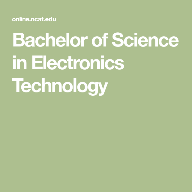 Bachelor Of Science In Electronics Technology Bachelor Of Science Electronics Technology Online Education