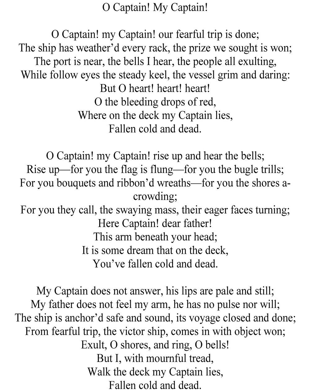 O Captain! My Captain! by Walt Whitman (1819 1892) http