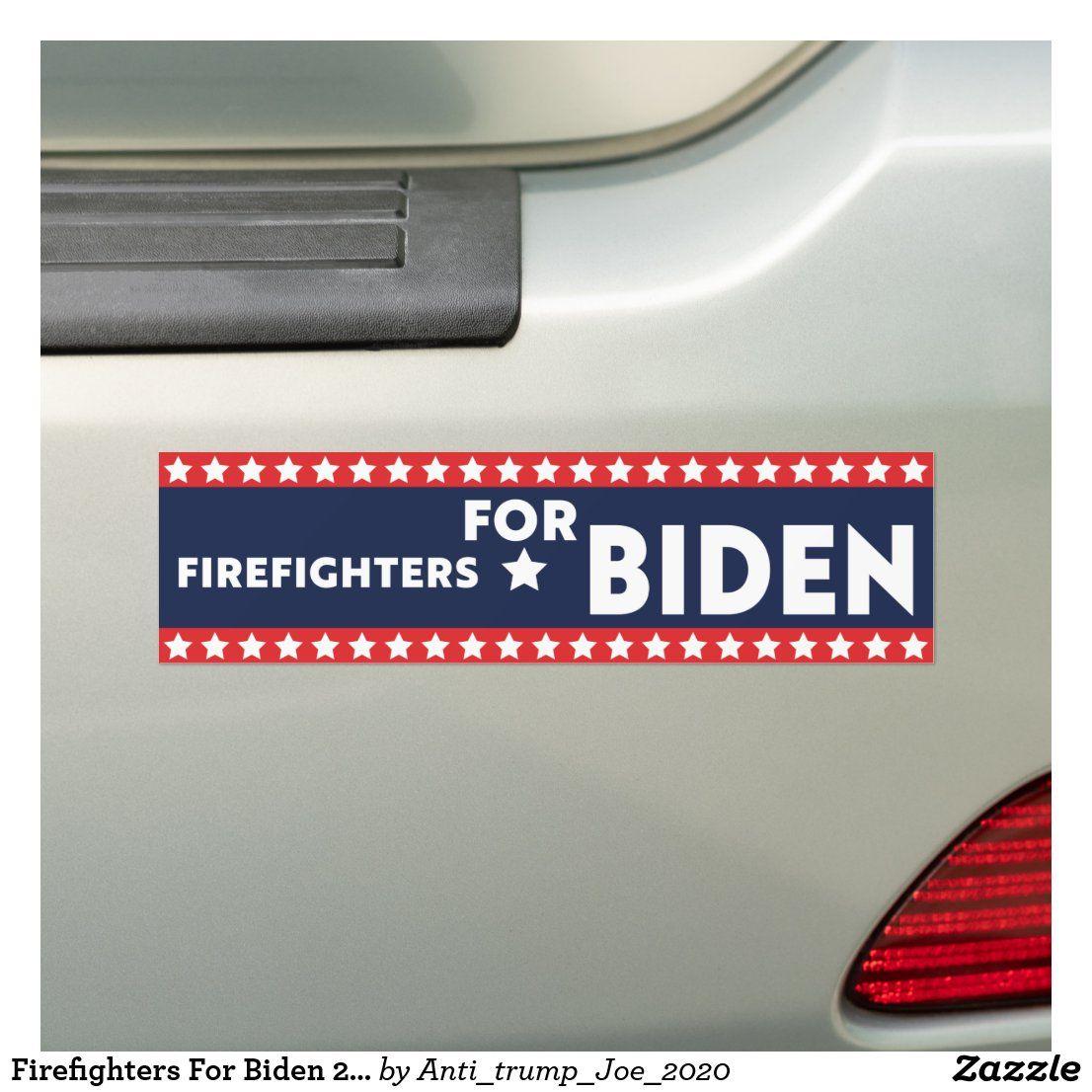 Firefighters For Biden 2020 Biden 2020 Election Bumper Sticker Bumper Stickers Bumpers Firefighter [ 1106 x 1106 Pixel ]