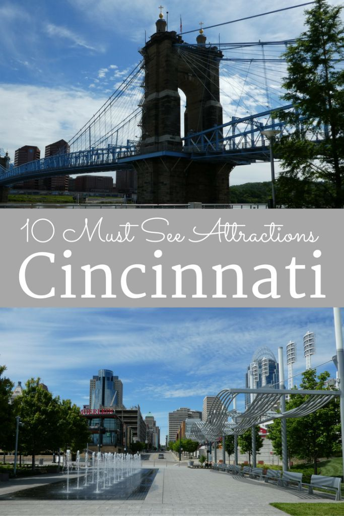 Top 15 Attractions Not to be Missed in Cincinnati (With