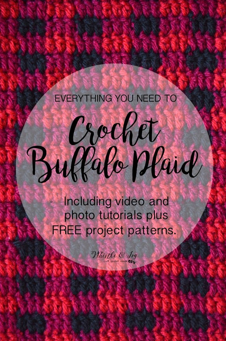 How to Crochet Buffalo Plaid - The Plaid Stitch | Pinterest | Häkeln