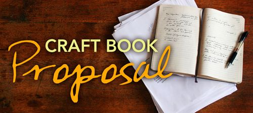 How To Write A Craft Book Proposal Craft Buds Book Proposal Book Crafts Book Quilt