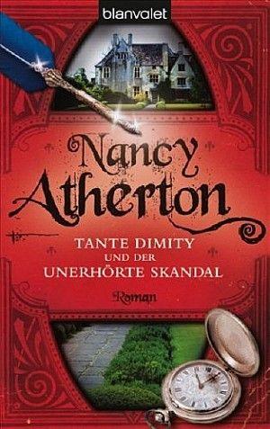 Tante Dimity und der unerhörte Skandal von Nancy Atherton