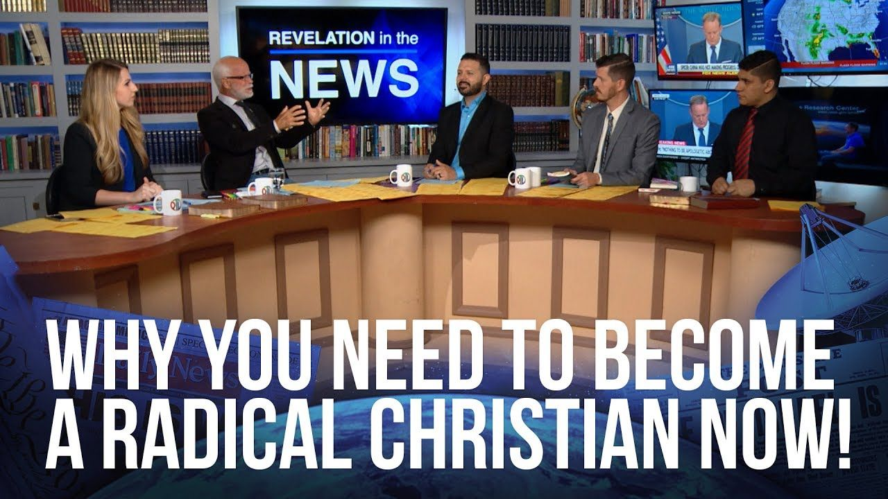 Why You Need To Become a Radical Christian Now!