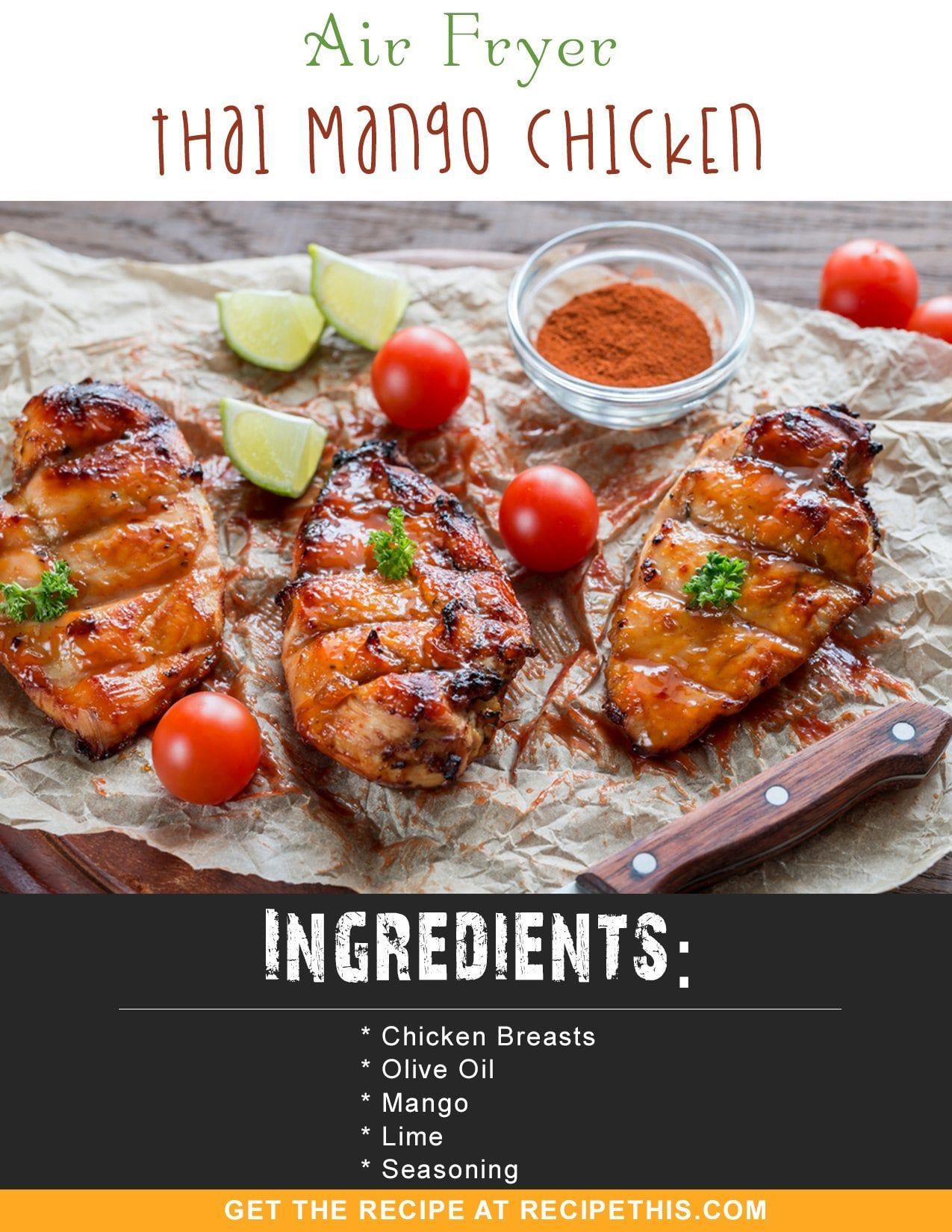 Airfryer Recipes Air Fryer Thai Mango Chicken recipe