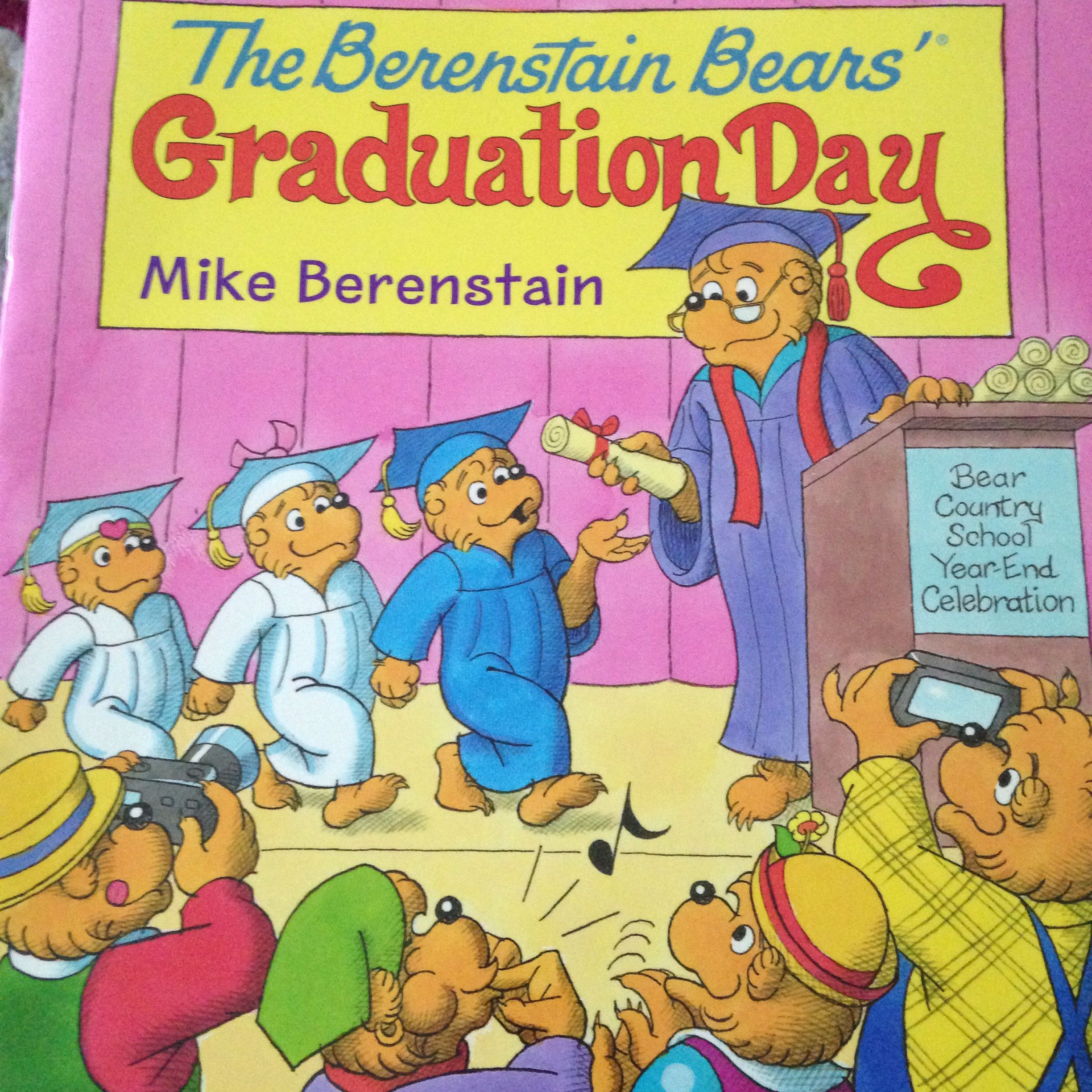 The Berenstain Bears\' Graduation Day By Mike Berenstain | Children\'s ...