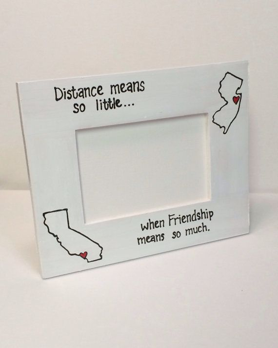 miss you gift state to state picture frame distance means so little when friendship