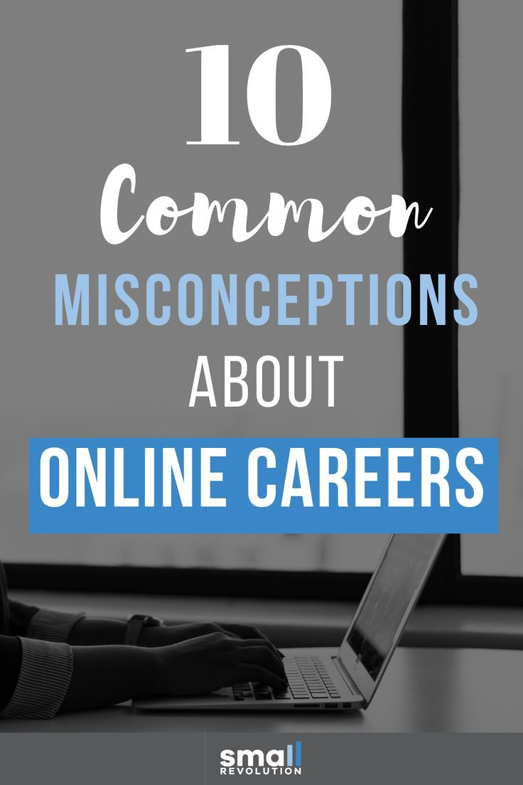 10 Common Misconceptions About Online Careers Small