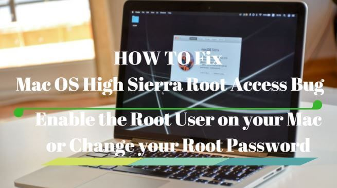 HOW TO Fix MacOS High Sierra Root Access Bug And Change Root