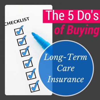 Buying Long Term Care Insurance Long Term Care Insurance Long