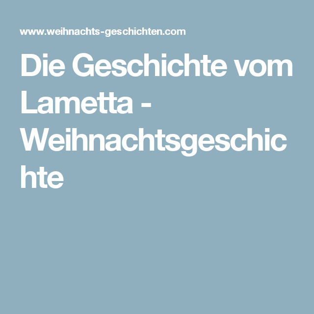 Die Geschichte vom Lametta   Weihnachtsgeschichte | Sprüche