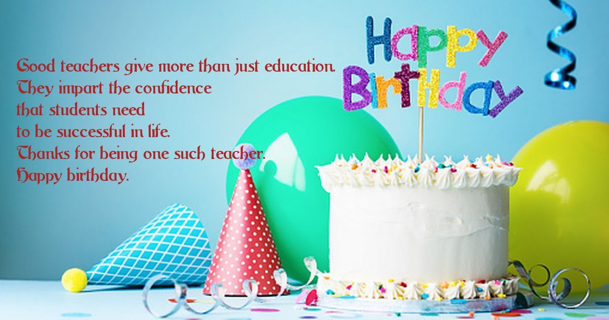 Birthday Wishes Quotes And Images For Teacher Birthday Wishes