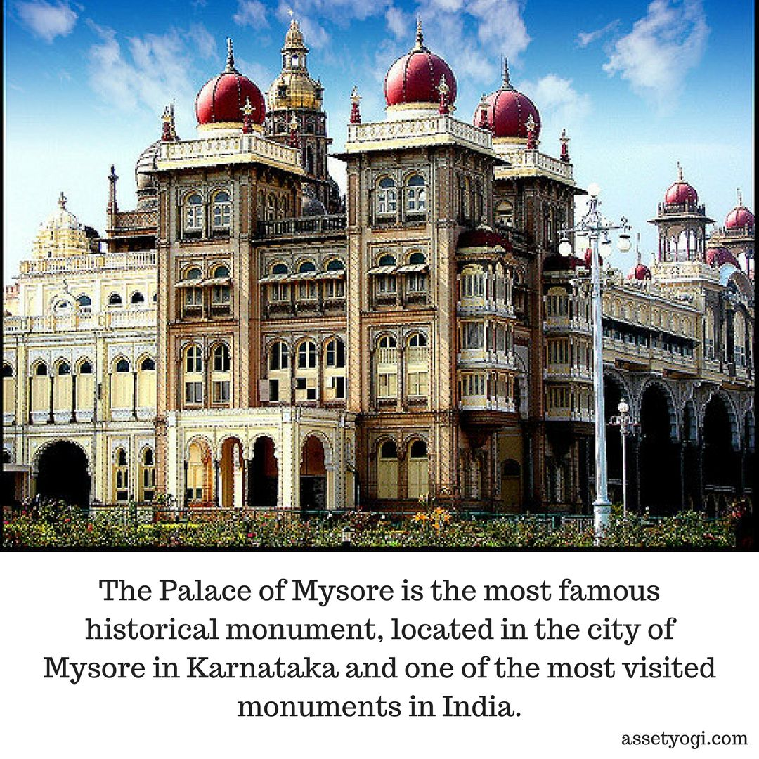 the palace of mysore is the most famous historical monument located