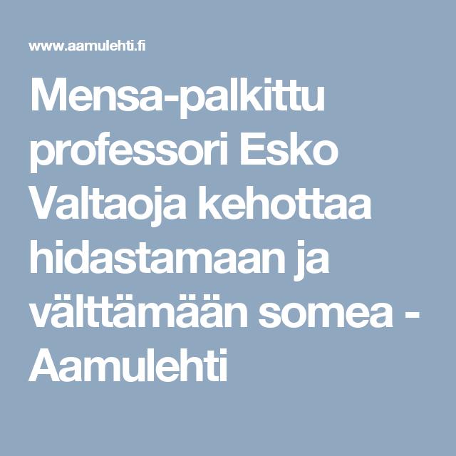 Mensa-palkittu professori Esko Valtaoja kehottaa hidastamaan ja välttämään somea - Aamulehti