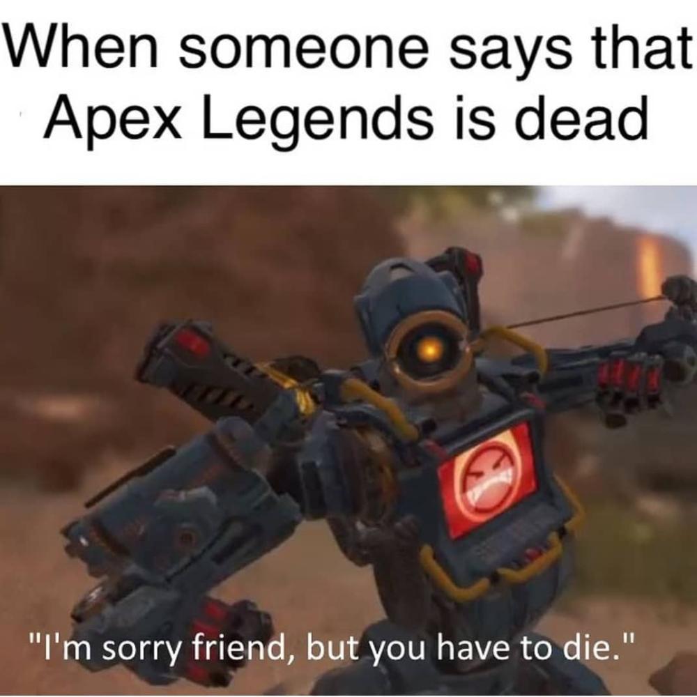 Apex Legends Memes Foxydoor Com Legend Apex Memes