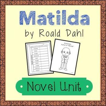 MATILDA By Roald Dahl Novel Study Unit Activities In 2