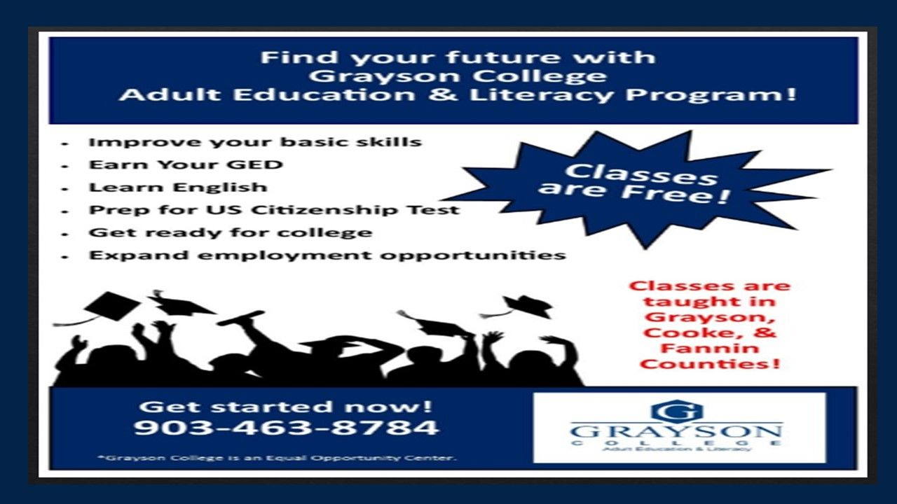 ... your skills to help you provide assistance to your child for their  homework. Classes are Free! Classes provided by the Grayson College Adult  Education ...