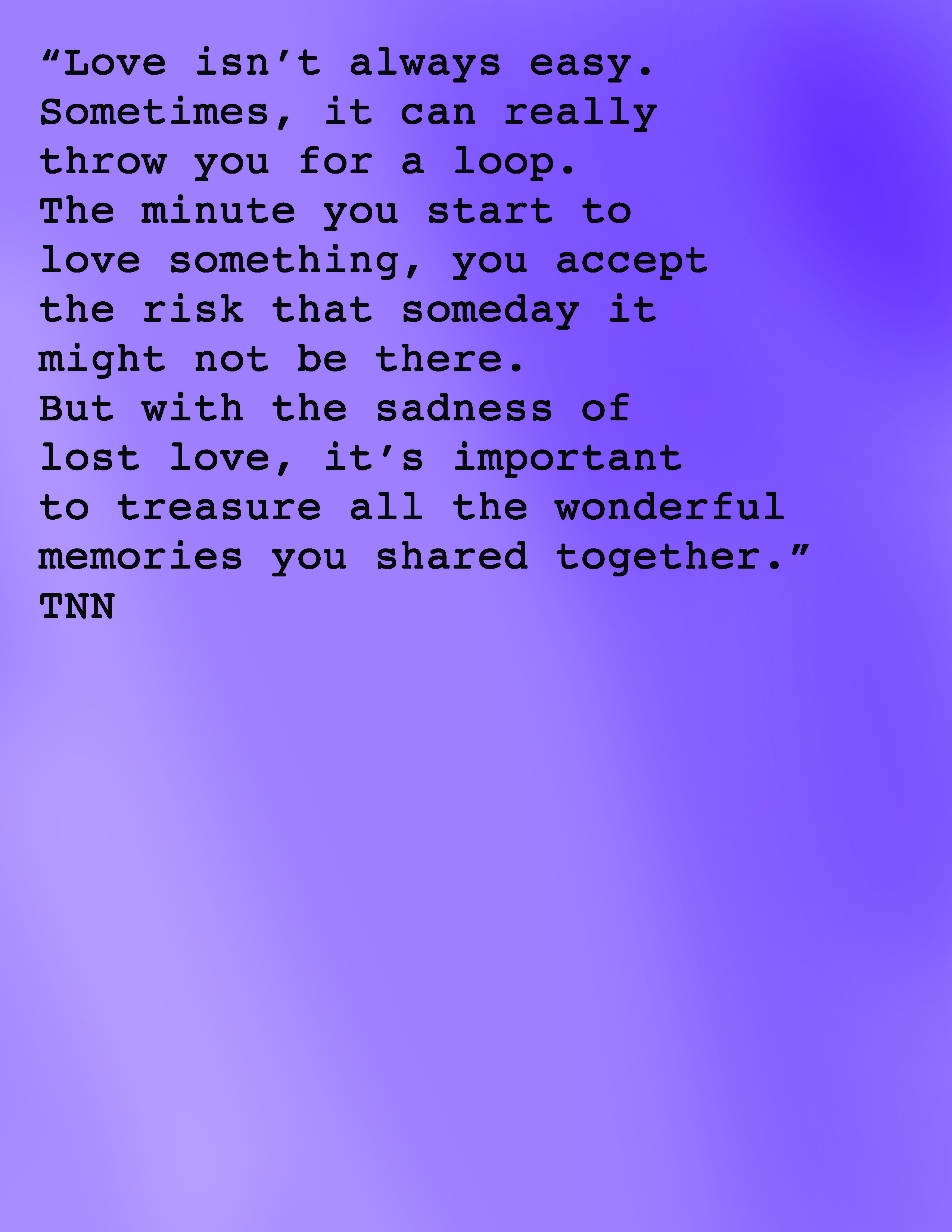The New Normal Quotes Love Lost And A Good Memory Thenewnormal