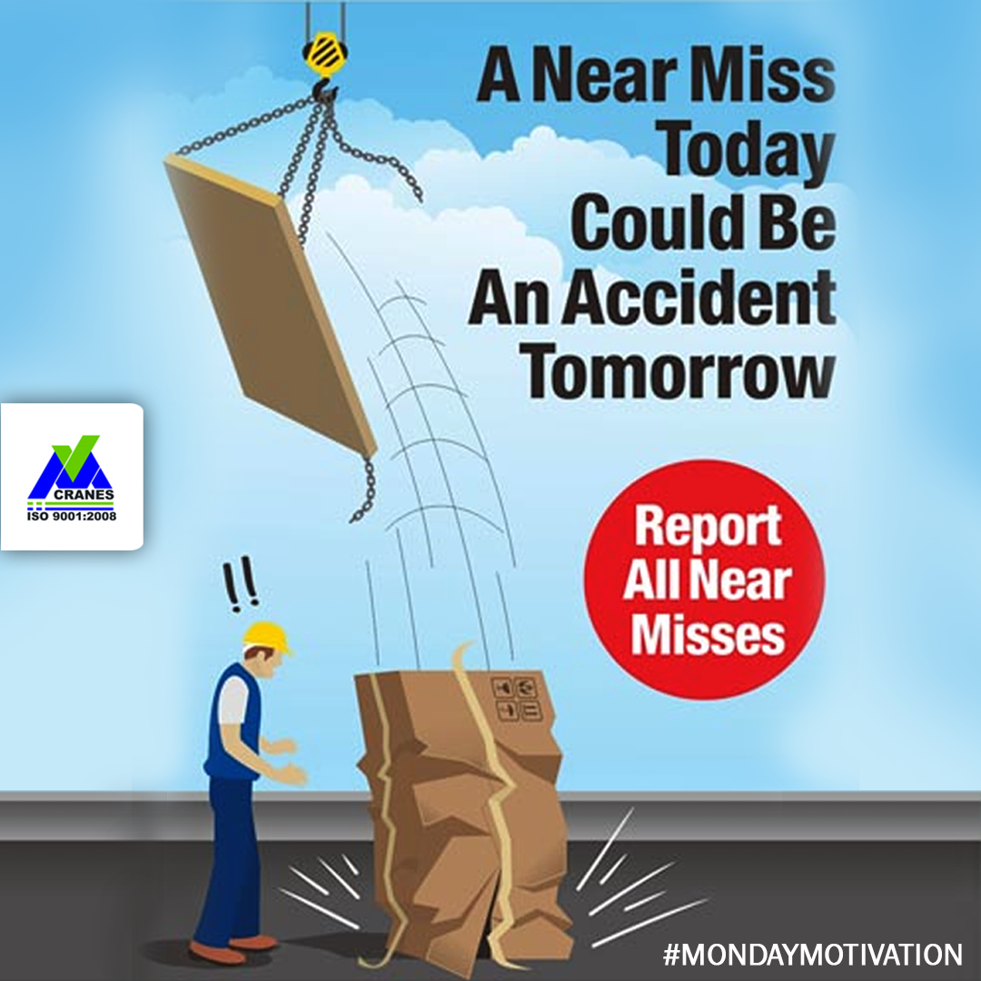 do not let near miss turns into the accident