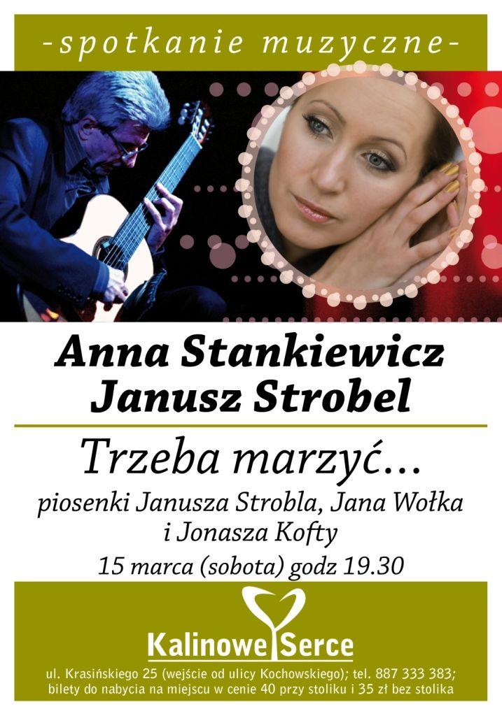 #AnnaStankiewicz i #JanuszStrobel Trzeba marzyć w #KalinoweSerce