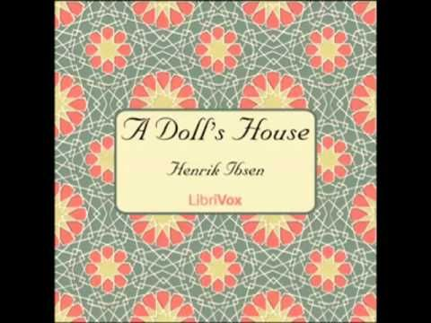 A Doll S House By Henrik Ibsen Full Audiobook Youtube