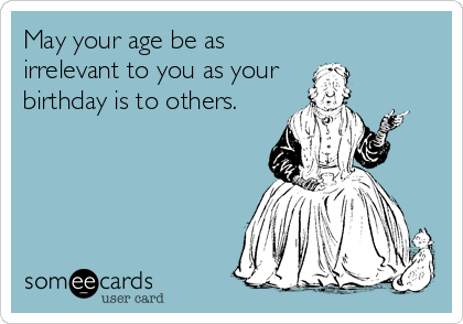 funny quotes about aging and birthdays