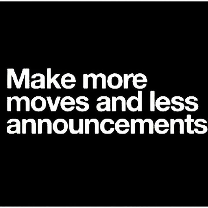 Making Moves Quotes Silence Quotes Words Quotes Quotes