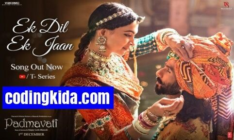 Ek Dil Ek Jaan HD Mp4 3gp Video Song - Padmavati, Deepika