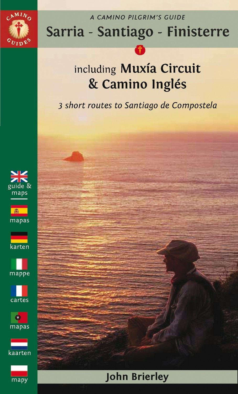 Guide Sarria Finisterra Muxia Ingles Santiago De Compostela Santiago Camino De Santiago