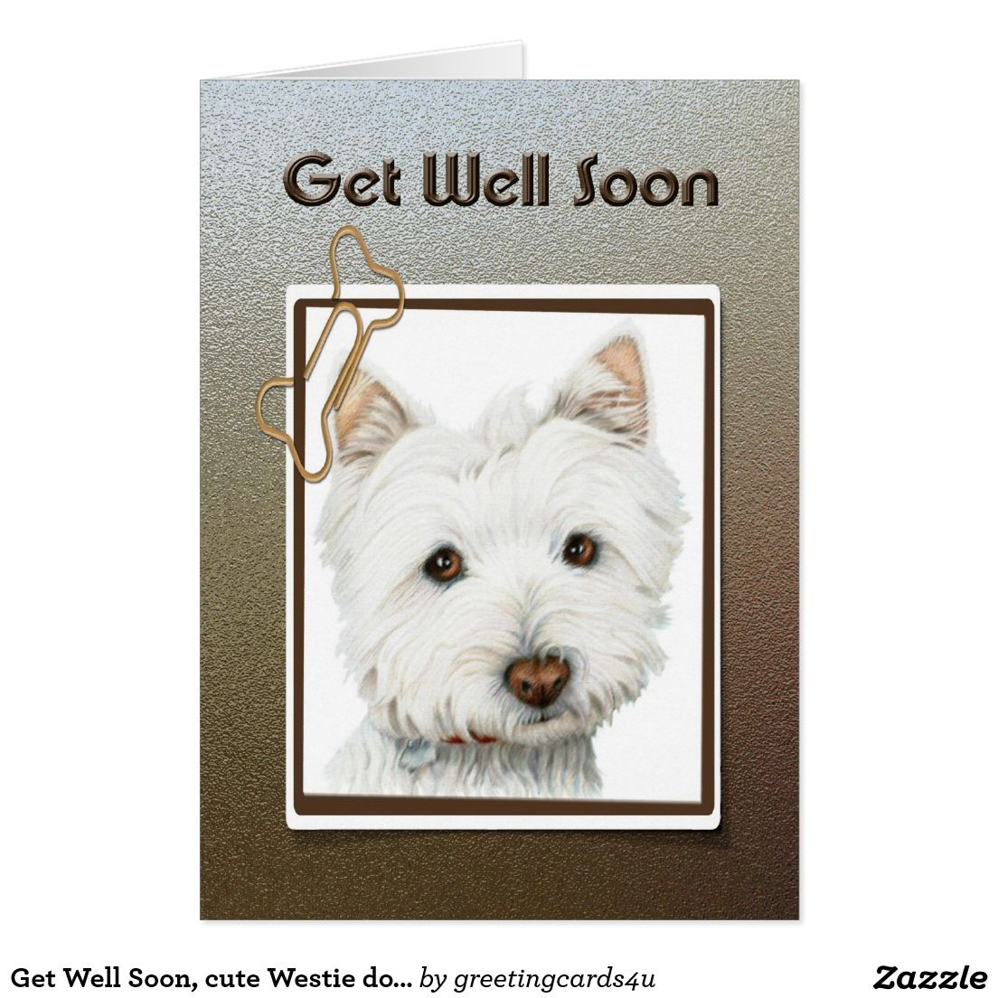 Cosmopolitan Him Get Well Soon Quotes Teachers Get Well Westie Dog Greeting Card Get Well Westie Dog Greeting Card Dog Get Well Soon Quotes