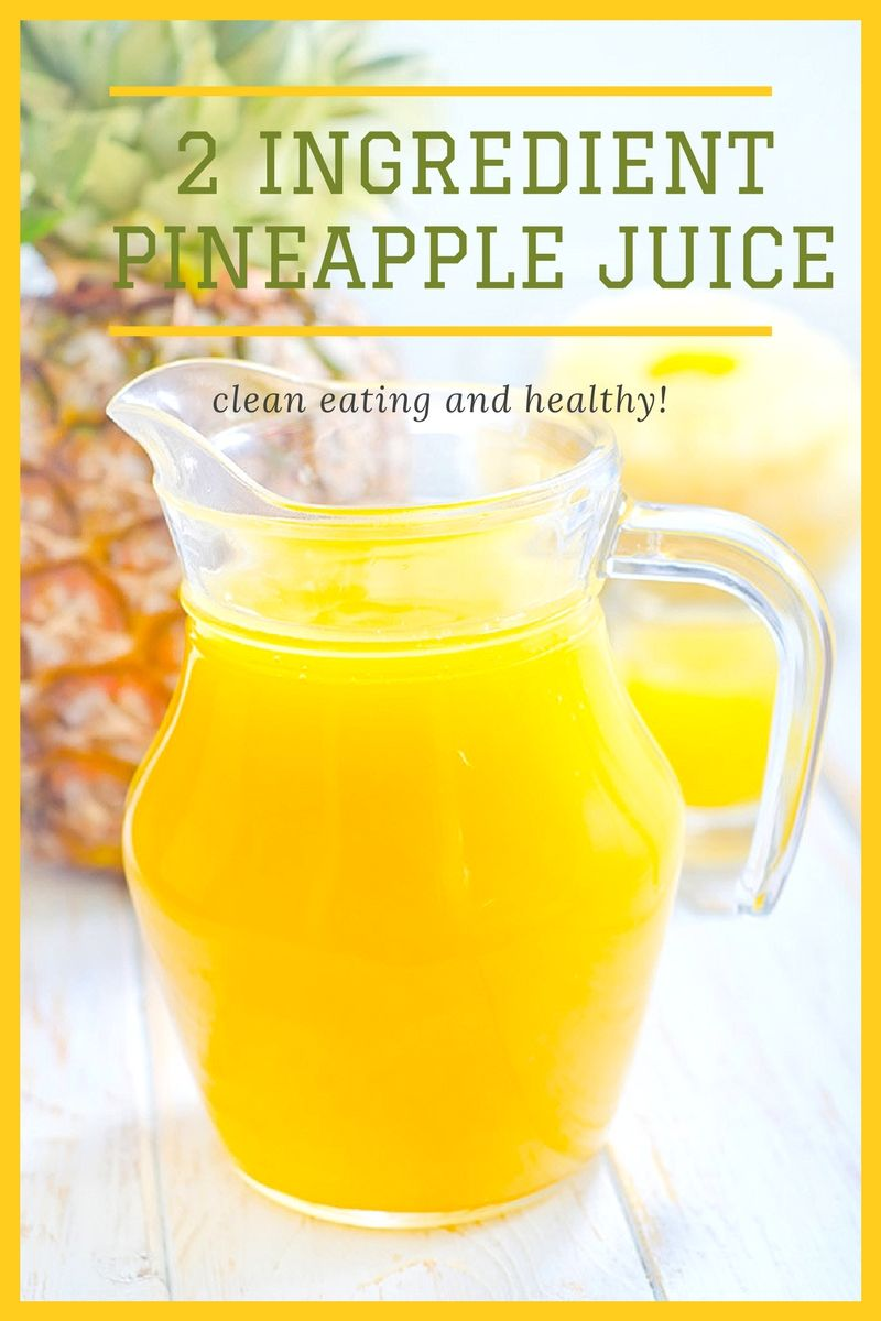 Healthy 2 Ingredient Pineapple Apple Juice This Fresh Juice Is Tart Because It S Made With 1 Fuji Pineapple Juice Benefits Homemade Juice Detox Juice Recipes