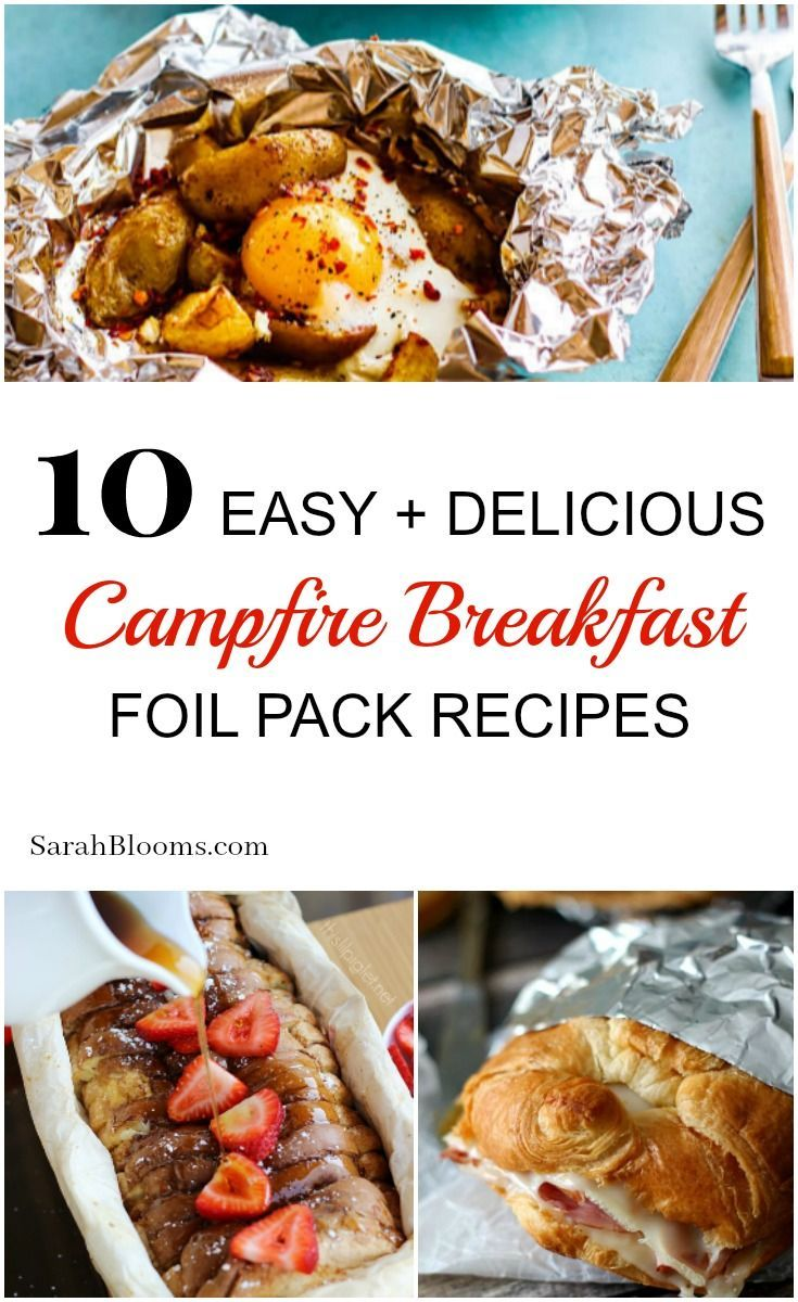 10 Easy + Delicious Campfire Breakfast Foil Packet Recipes images