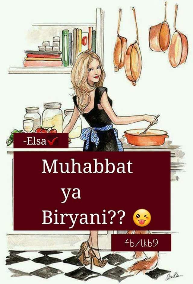 I Think Biryani Girly Quotes Girl Quotes Biryani