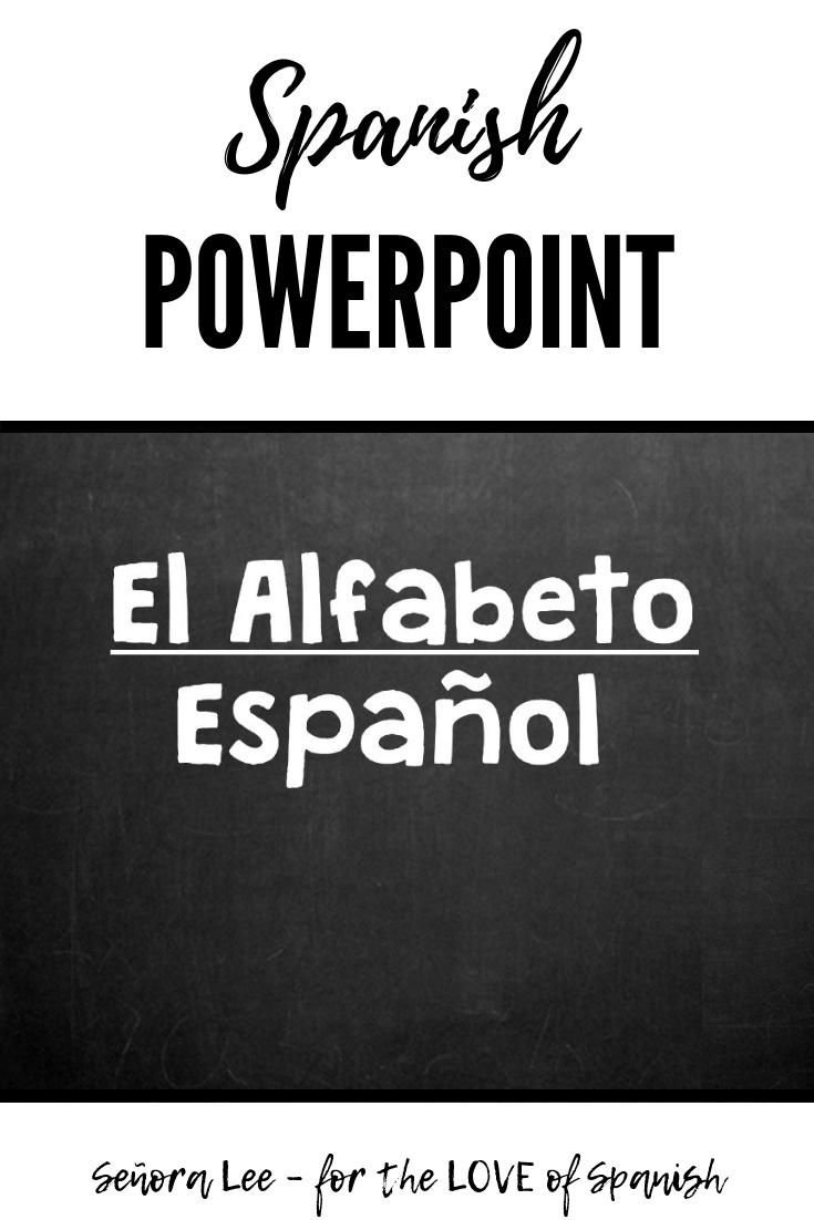 Spanish Alphabet Power Point Spanish Teacher Resources Elementary Spanish Spanish Alphabet Activities [ 1102 x 735 Pixel ]