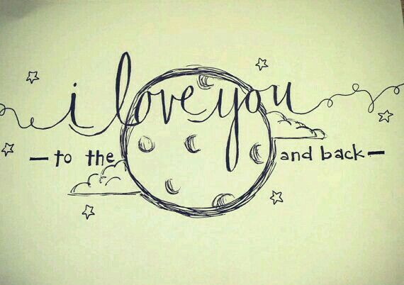 I Love You To The Moon And Back On Sketch Paper With Just A