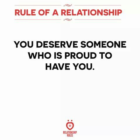 You Deserve Someone Who Is Proud To Have You Relationship Rules You Deserve Arabic English Quotes