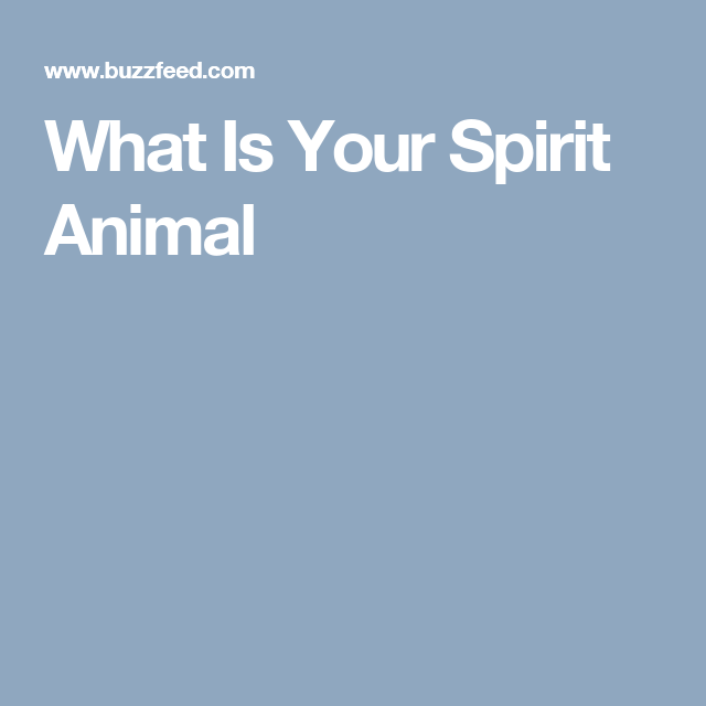 What Is Your Spirit Animal