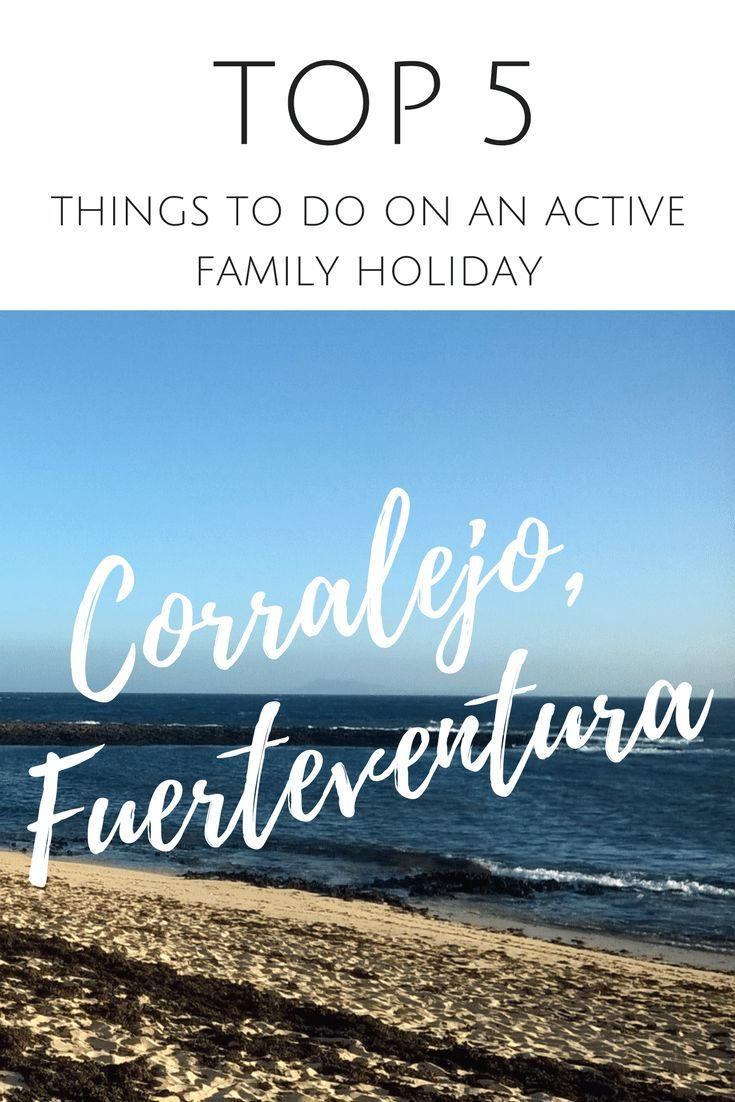 Top 5 things to do on an active family holiday in Corralejo, Fuerteventura