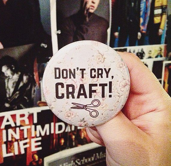 Ne pas pleurer, d'artisanat ! 2,5 badge de pouces