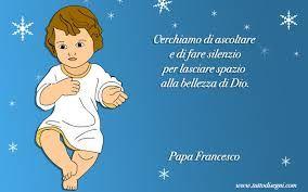 Frasi Del Papa Sul Natale.Risultati Immagini Per Frasi Sul Natale Frasi Riflessioni