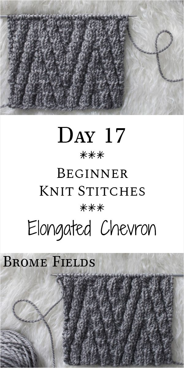 Day 17 : Elongated Chevron Knit Stitch : #21daysofbeginnerknitstitches - Brome Fields