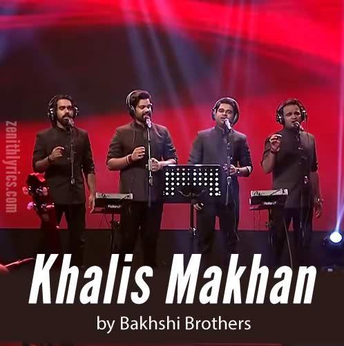 bakhshi brothers khalis makhan mp3