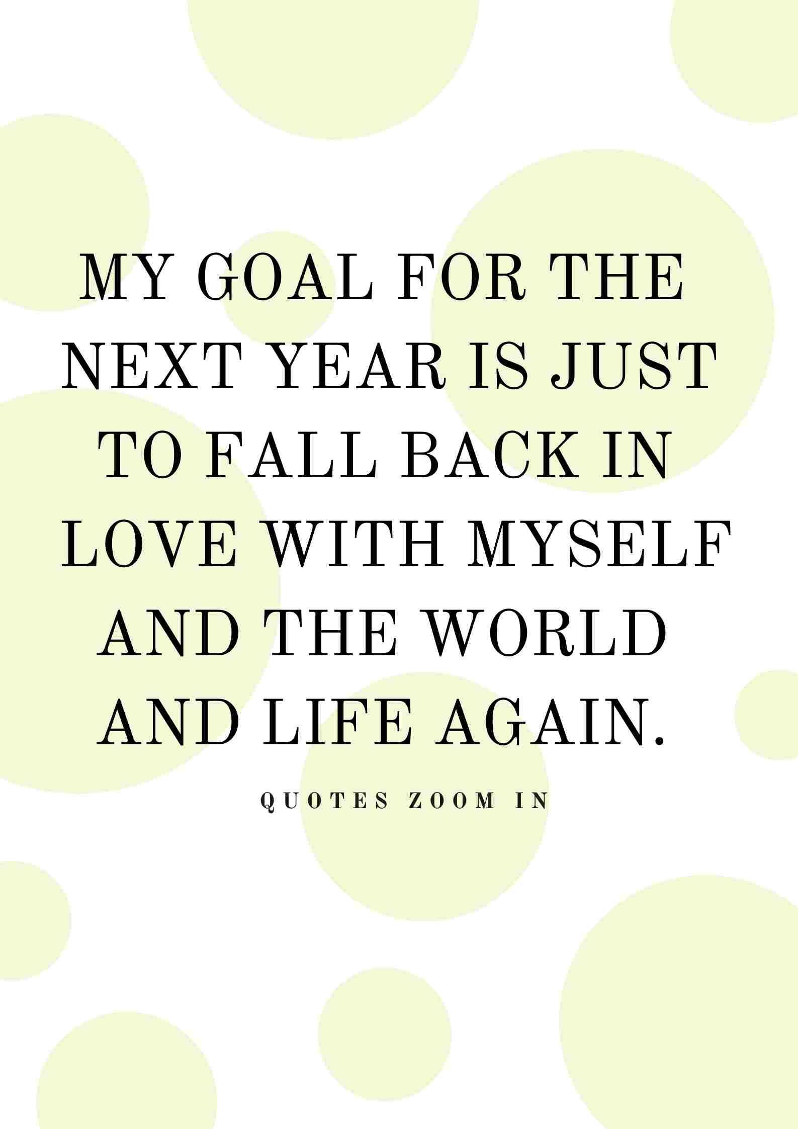 Goals for 2020 quotes resolutions My goal for the next
