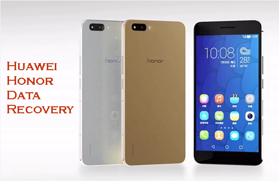 Huawei Honor Recovery Recover Deleted Files From Huawei Honor