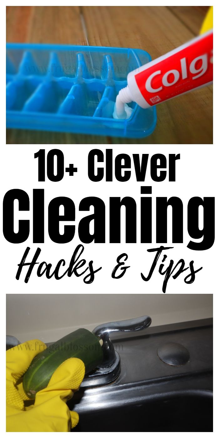10+ Clever Cleaning Hacks & Tips